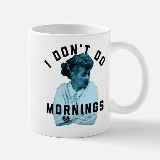 Lucy I Don't Do Mornings Mug