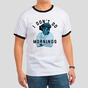 Lucy I Don't Do Mornings Ringer T