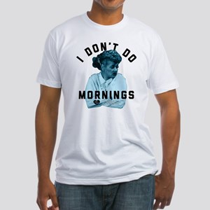 Lucy I Don't Do Mornings Fitted T-Shirt
