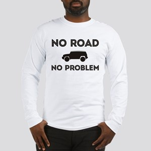 FJ Cruiser No road No Problem Long Sleeve T-Shirt