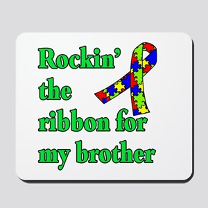 Autism Ribbon for My Brother Mousepad