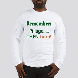 Pillage Long Sleeve T-Shirt