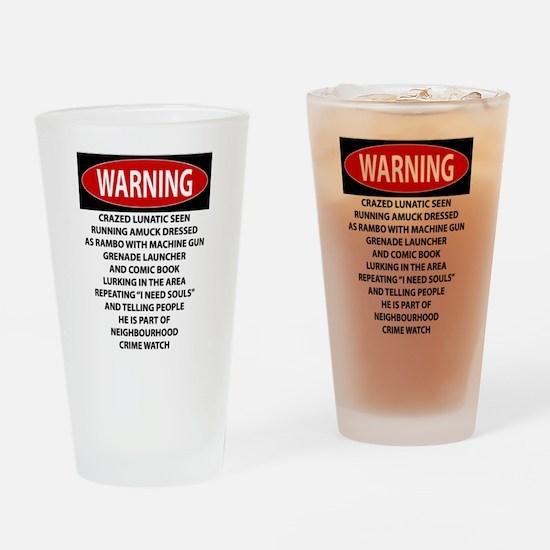 Lunatic Warning Drinking Glass