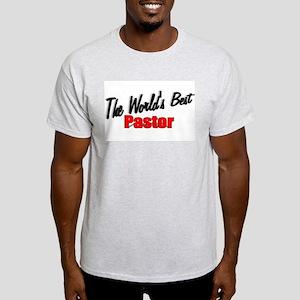 """The World's Best Pastor"" Ash Grey T-Shirt"