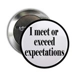 I Meet Or Exceed Expectations 2.25