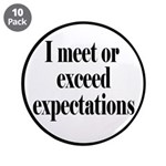 I Meet Or Exceed Expectations 3.5