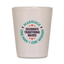 Celebrate Traditional Values Shot Glass