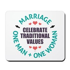 Celebrate Traditional Values Mousepad