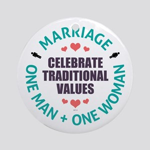 Celebrate Traditional Values Ornament (Round)