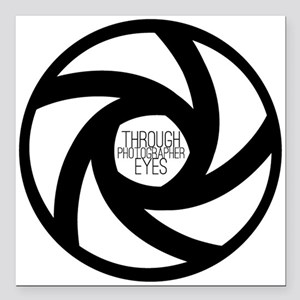 "Through Photographer Eyes Square Car Magnet 3"" x 3"
