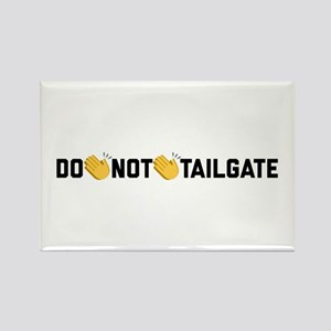 Do Not Tailgate Rectangle Magnet