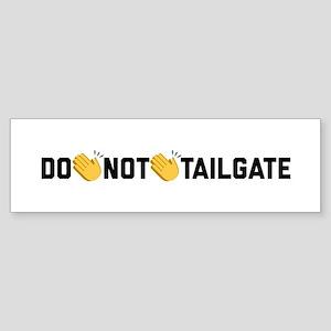 Do Not Tailgate Sticker (Bumper)