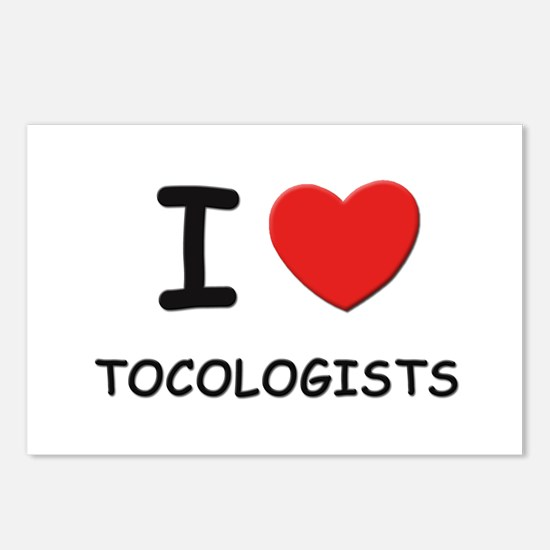 I Love tocologists Postcards (Package of 8)