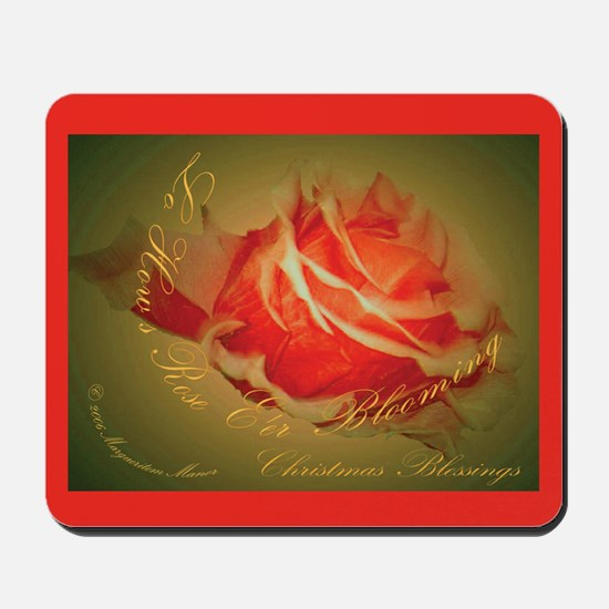 Lo, How a Rose e'er Blooming Mousepad