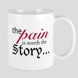 Pain-worthy Story Mug