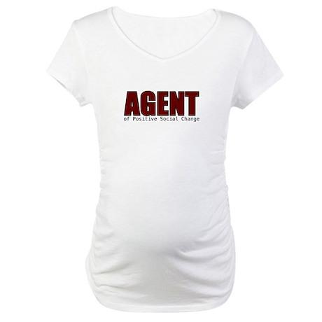 Agent of Change Maternity T-Shirt