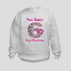 6th Birthday - Personalized Sweatshirt