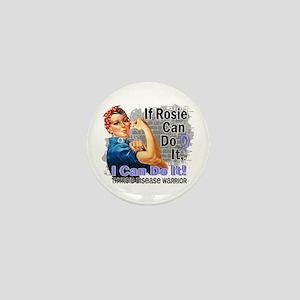 If Rosie Can Do It Thyroid Disease Mini Button