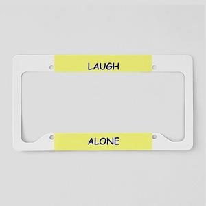 laugh License Plate Holder