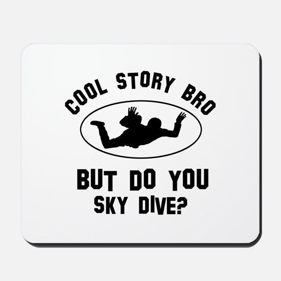Sky Dive designs Mousepad