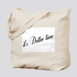 It's Driller Time Tote Bag