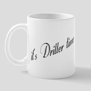 It's Driller Time Mug