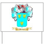 Bibbey Yard Sign