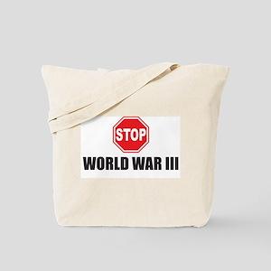 Stop World War III Tote Bag