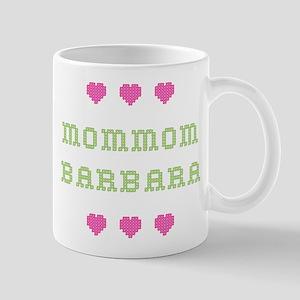 MomMom Barbara Mug
