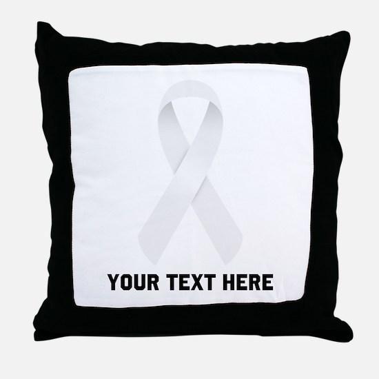 White Awareness Ribbon Customized Throw Pillow