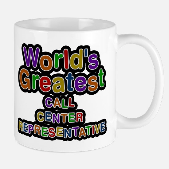 Worlds Greatest CALL CENTER REPRESENTATIVE Mugs