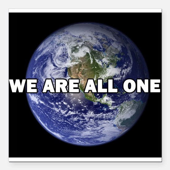 """We Are All One 002 Square Car Magnet 3"""" x 3"""""""