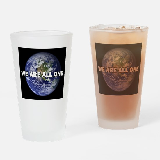 We Are All One 002 Drinking Glass