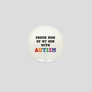 Proud Mom Of My Son With Autism Mini Button