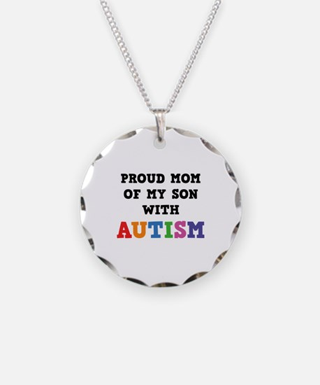 Proud Mom Of My Son With Autism Necklace
