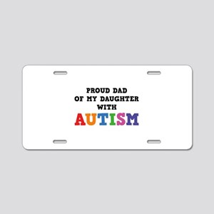 Proud Dad Of My Daughter With Autism Aluminum Lice