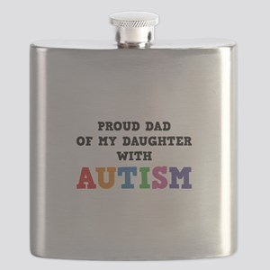 Proud Dad Of My Daughter With Autism Flask