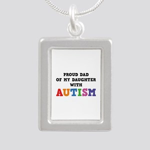 Proud Dad Of My Daughter With Autism Silver Portra