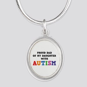 Proud Dad Of My Daughter With Autism Silver Oval N