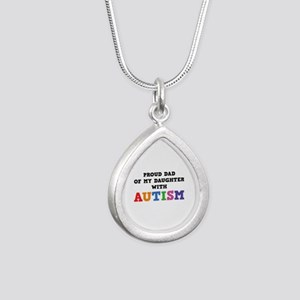 Proud Dad Of My Daughter With Autism Silver Teardr