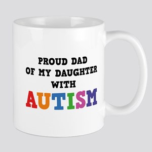 Proud Dad Of My Daughter With Autism Mug