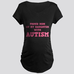 Proud Mom Of My Daughter With Autism Maternity Dar