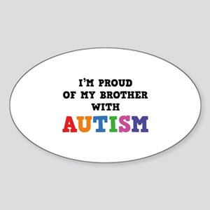I'm Proud Of My Brother With Autism Sticker (Oval)