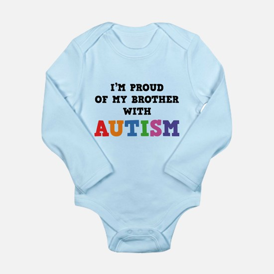 I'm Proud Of My Brother With Autism Long Sleeve In