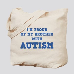 I'm Proud Of My Brother With Autism Tote Bag