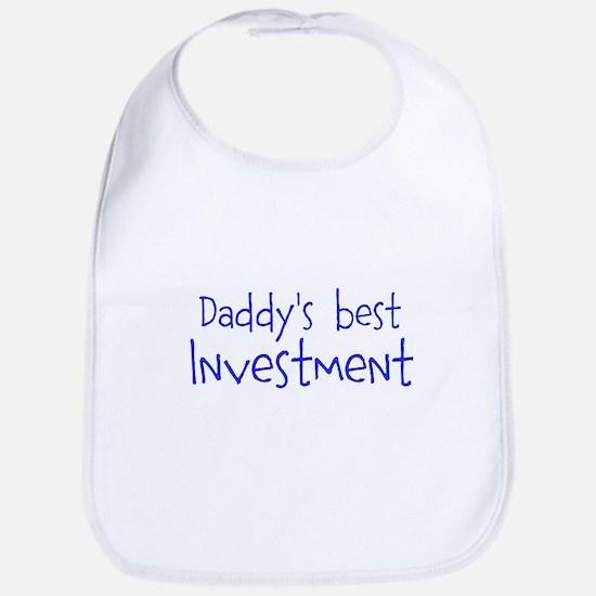 Daddys best Investment Bib