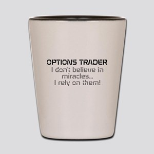 Options Trader - Miracles Shot Glass