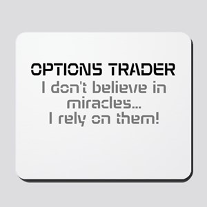 Options Trader - Miracles Mousepad