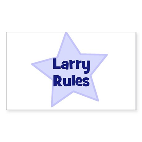 Larry Rules Rectangle Sticker