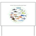 Southern California Sportfishing Targets Yard Sign